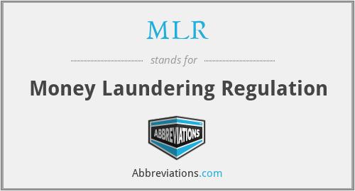 MLR - Money Laundering Regulation