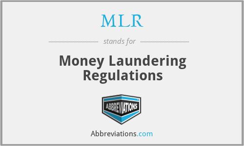 MLR - Money Laundering Regulations