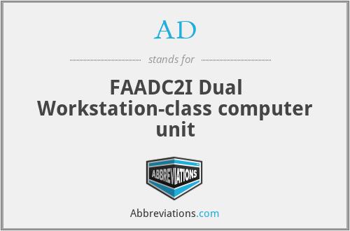 AD - FAADC2I Dual Workstation-class computer unit