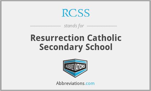 RCSS - Resurrection Catholic Secondary School