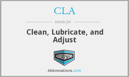 CLA - Clean, Lubricate, and Adjust