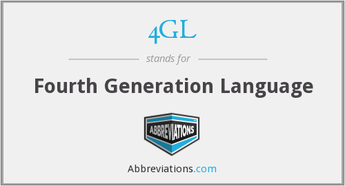What does 4GL stand for?