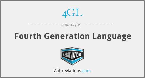 4GL - Fourth Generation Language