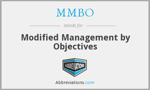 MMBO - Modified Management by Objectives