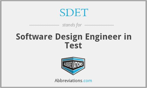 SDET - Software Design Engineer in Test