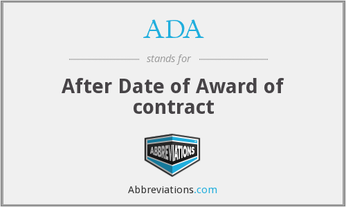 ADA - After Date of Award of contract