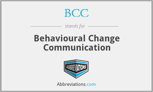 BCC - Behavioural Change Communication