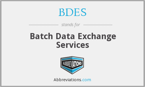 BDES - Batch Data Exchange Services