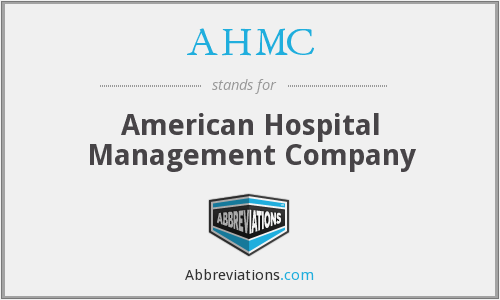What does AHMC stand for?