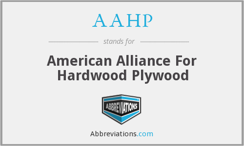 AAHP - American Alliance For Hardwood Plywood