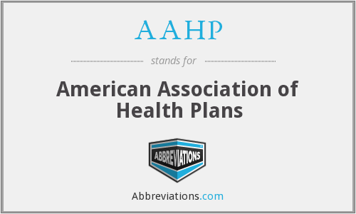 AAHP - American Association of Health Plans