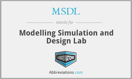 MSDL - Modelling Simulation and Design Lab