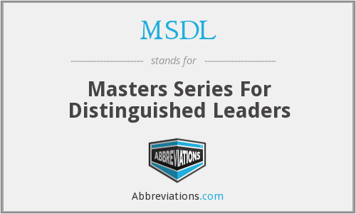 MSDL - Masters Series For Distinguished Leaders