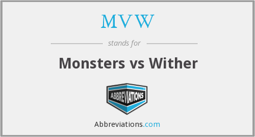 MVW - Monsters vs Wither