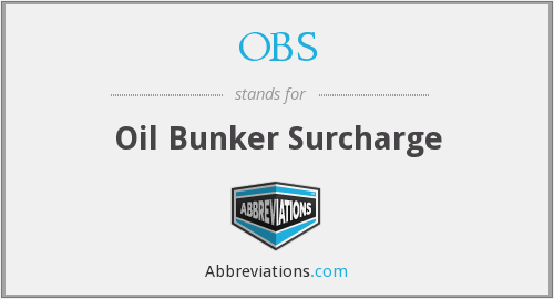 OBS - Oil Bunker Surcharge