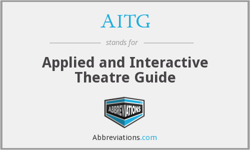 AITG - Applied and Interactive Theatre Guide