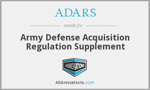 ADARS - Army Defense Acquisition Regulation Supplement