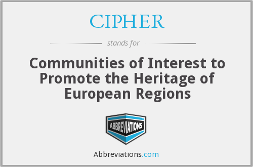 CIPHER - Communities of Interest to Promote the Heritage of European Regions