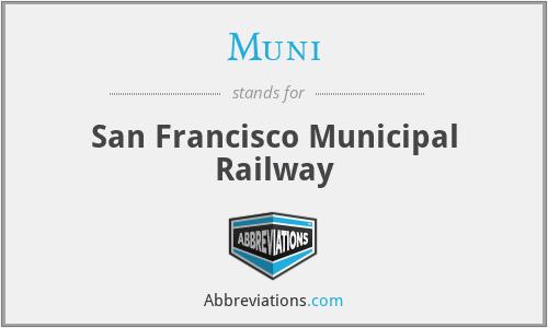 Muni - San Francisco Municipal Railway