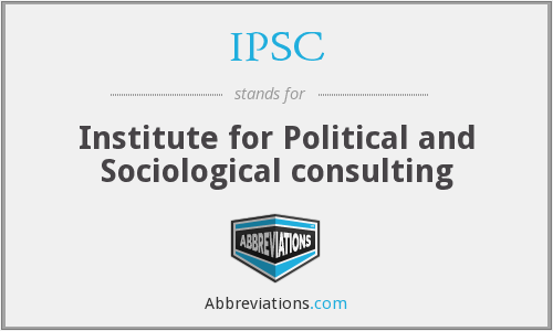 IPSC - Institute for Political and Sociological consulting