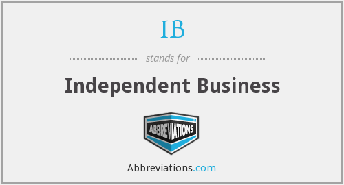 IB - Independent Business