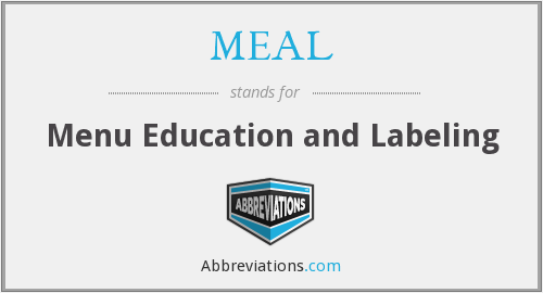 MEAL - Menu Education and Labeling