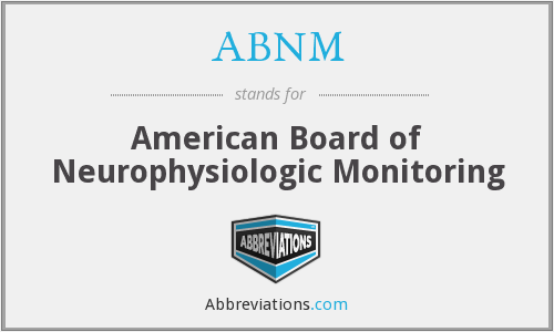 What does ABNM stand for?