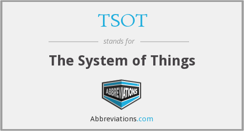TSOT - The System of Things