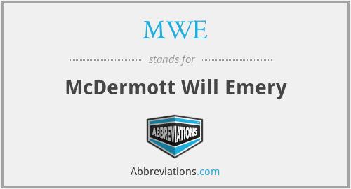 MWE - McDermott Will Emery