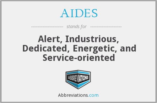 AIDES - Alert, Industrious, Dedicated, Energetic, and Service-oriented