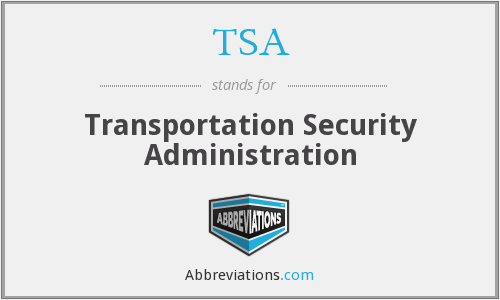 TSA - Transportation Security Administration