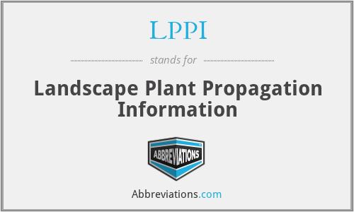 LPPI - Landscape Plant Propagation Information