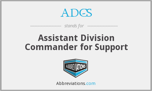 ADC-S - Assistant Division Commander for Support