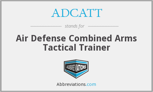 What does ADCATT stand for?