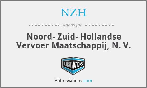 NZH - Noord- Zuid- Hollandse Vervoer Maatschappij, N. V.