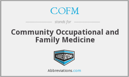 COFM - Community Occupational and Family Medicine