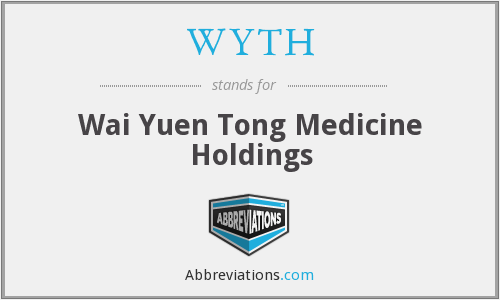 WYTH - Wai Yuen Tong Medicine Holdings