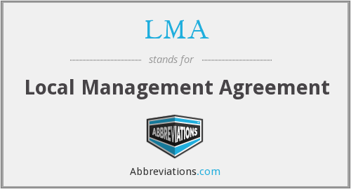 LMA - Local Management Agreement