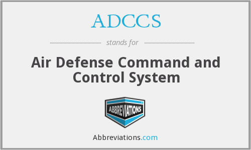 ADCCS - Air Defense Command and Control System