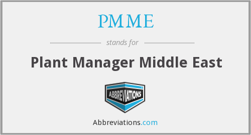 PMME - Plant Manager Middle East