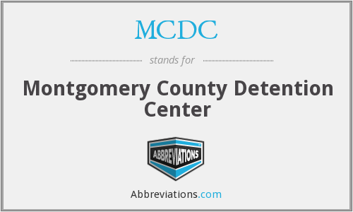 MCDC - Montgomery County Detention Center