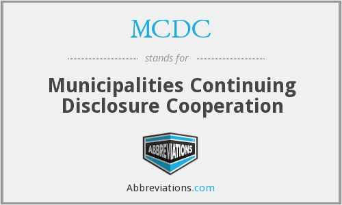 MCDC - Municipalities Continuing Disclosure Cooperation
