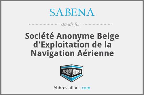 SABENA - Société Anonyme Belge d'Exploitation de la Navigation Aérienne