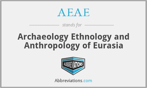 AEAE - Archaeology Ethnology and Anthropology of Eurasia