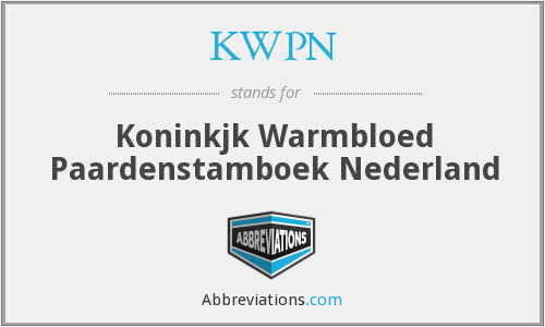 What does KWPN stand for?