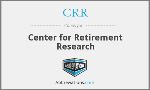 CRR - Center for Retirement Research