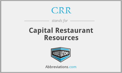 CRR - Capital Restaurant Resources
