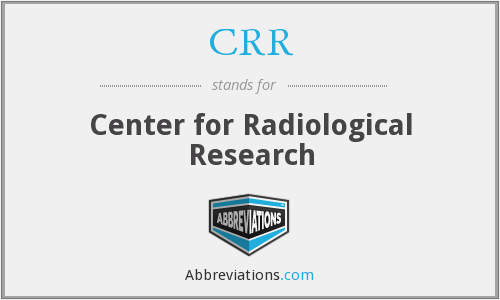 CRR - Center for Radiological Research