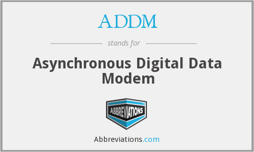 ADDM - Asynchronous Digital Data Modem