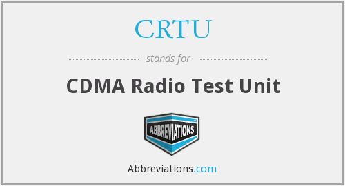 What does CRTU stand for?
